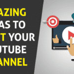 9 Amazing YouTube Video Ideas to Boost Your Channel