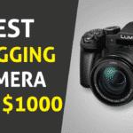 Top 6 Best Vlogging Camera Under 1000 - Complete Buyer's Guide
