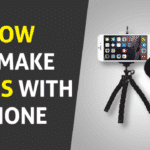 How to Make Vlogs with Phone - A Complete Step By Step Guide