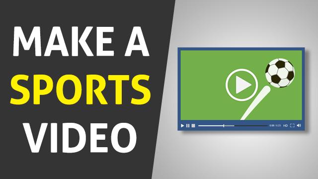 Make A sports Video