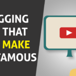 5 Vlogging Tips That Will Make You Famous