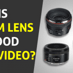 Is 50mm Lens Good for Video?