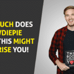 How much Does PewDiePie Make - This might SURPRISE YOU!