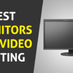 Best Monitor For Video Editing (2020) Review
